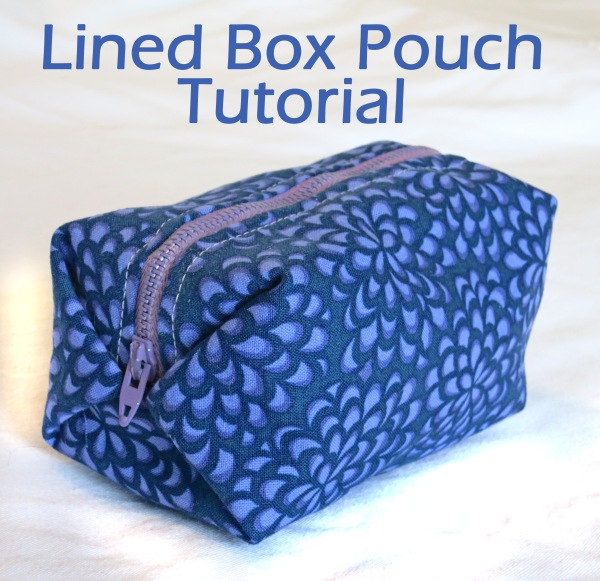 Lined Box Pouch Tutorial